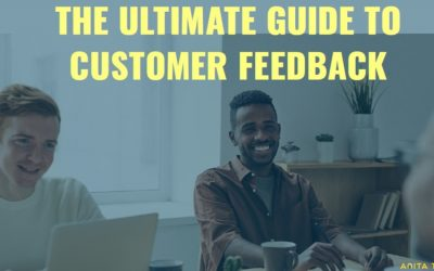 The Ultimate Guide to Customer Feedback